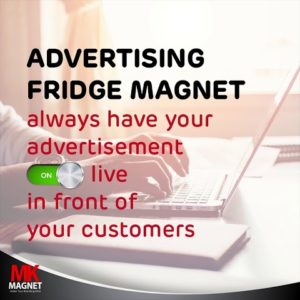 Why Advertising Fridge Magnet?
