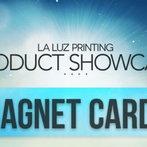 Magnets For Business Cards San Antonio Tx | (210) 202-1800 | La Luz Printing Company