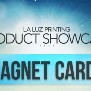 Magnets For Business Cards San Antonio Tx | (210) 202-1800 | La Luz Printing Company